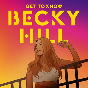 Becky_Hill_-_Get_to_Know